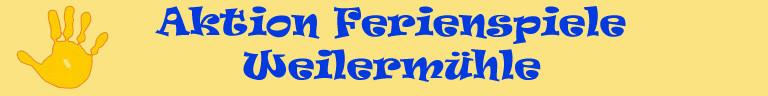 Homepage der Aktion Ferienspiele Weilermühle